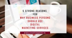 5-strong-reasons to use digital marketing services for business