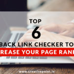 Top 6 SEO back link checker tool to increase the page rankings